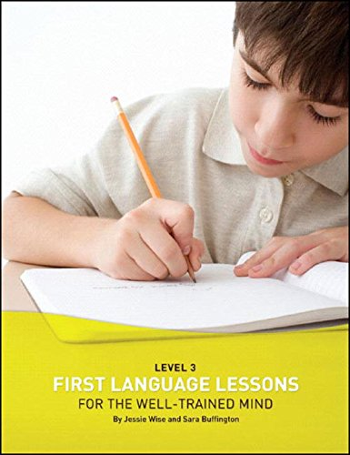 First Language Lessons for the Well-Trained Mind: Level 3 Student Workbook (First Language Lessons) by Brand: Peace Hill Press