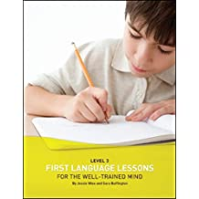 First Language Lessons Well Trained Mind Level 3 Student Workbk