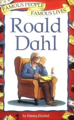 Roald Dahl (Famous People, Famous Lives)