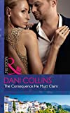 The Consequence He Must Claim (The Wrong Heirs, Book 2)