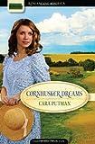 Cornhusker Dreams, Cara C. Putman, 1602605815