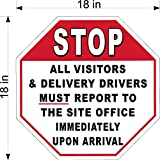 18'' X 18'' .063 ALUM STOP SIGN ALL DELIVERY DRIVERS MUST REPORT TO OFFICE