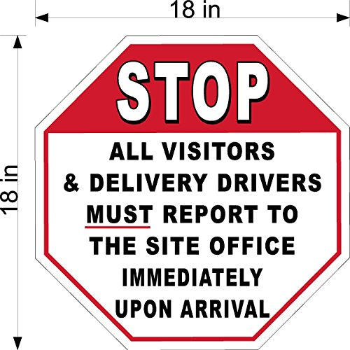 18'' X 18'' .063 ALUM STOP SIGN ALL DELIVERY DRIVERS MUST REPORT TO OFFICE by Biggygraphics