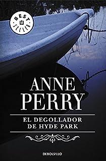 El degollador de Hyde Park (Inspector Thomas Pitt #14) par Perry