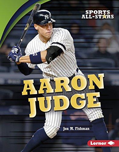 Aaron Judge (Sports All-Stars (Lerner ™ Sports)) por Jon M. Fishman