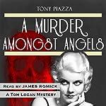 A Murder Amongst Angels | Tony Piazza