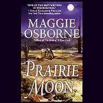 Prairie Moon | Maggie Osborne