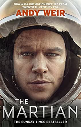 The Martian: Stranded on Mars, one astronaut fights to survive ...