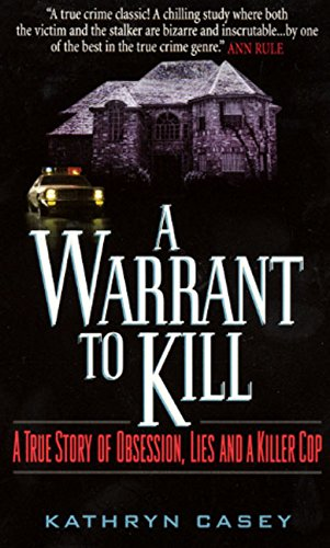 a-warrant-to-kill-a-true-story-of-obsession-lies-and-a-killer-cop