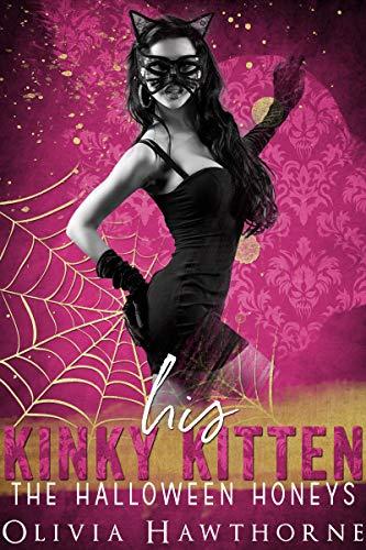 His Kinky Kitten: The Halloween Honeys