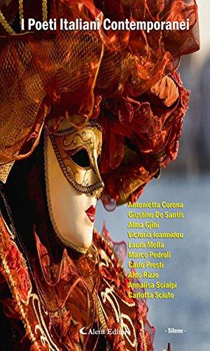 I Poeti Italiani Contemporanei - Silene - (Italian Edition)
