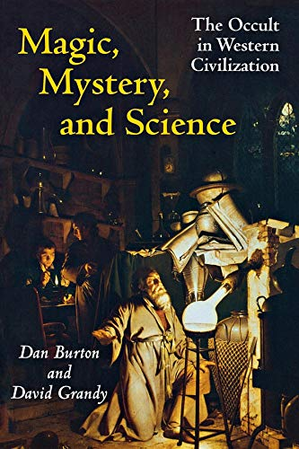 Magic, Mystery, and Science: The Occult in Western Civilization