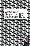 img - for Critics of Keynesian Economics by Henry Hazlitt (1995-06-01) book / textbook / text book