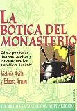 img - for La botica del monasterio book / textbook / text book
