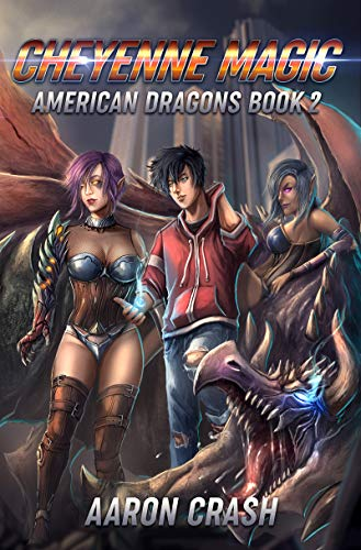 Cheyenne Magic: An Urban Fantasy Harem Adventure (American Dragons Book 2)