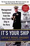 img - for It's Your Ship: Management Techniques from the Best Damn Ship in the Navy (revised) by D. Michael Abrashoff (Oct 9 2012) book / textbook / text book