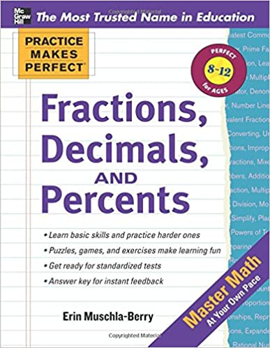 Practice Makes Perfect: Fractions, Decimals, and Percents ...