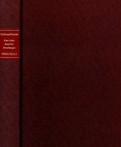 Stellenindex Und Konkordanz Zu Kant Bemerkungen Zu Den Beobachtungen Uber Das Gefuhl Des Schonen Und Erhabenen (Band 24.1-3) (Forschungen Und ... Aufklarung III: In) (German Edition)
