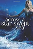 Across a Star-Swept Sea, Diana Peterfreund, 0062006169