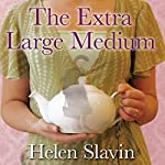The Extra Large Medium | Helen Slavin
