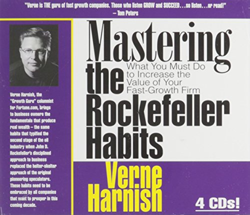 Mastering the Rockefeller Habits: What You Must Do to Increase the Value of Your Fast-Growth Firm [Audiobook] (Audio CD) by