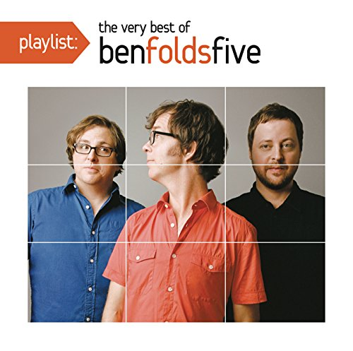 Playlist: The Very Best of Ben Folds Five [Explicit]