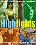 img - for Highlights: The Illustrated History of Cannabis by Erik Tanner (1999-10-01) book / textbook / text book
