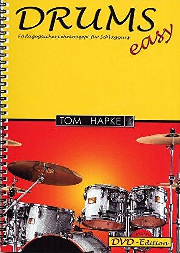 Download Tom Hapke: Drums (Easy) - Padagogisches Lehrkonzept fur Schlagzeug (Book/DVD) (German Edition) PDF