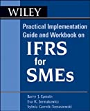 IFRS for SMEs, Barry J. Epstein and Eva K. Jermakowicz, 0470614714