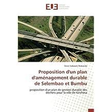 Proposition d'un plan d'aménagement durable de Selembao et Bumbu: proposition d'un plan de gestion durable des déchets pour la ville de Kinshasa