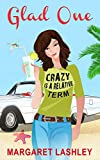 Kindle Store : Glad One: Crazy is a Relative Term (A Val Fremden Humorous Mystery Book 1)