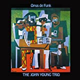 John Young Trios. The Complete ARGO & VEE-JAY Recordings (Young John Young / Opus de Funk / Themes and Things / A Touch of Pepper)