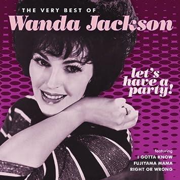 Amazon   Let's Have a Party: Very Best of Wanda Jackson   Jackson, Wanda    カントリー   音楽