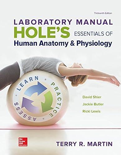 amazon com laboratory manual for holes essentials of human anatomy rh amazon com laboratory manual for human anatomy and physiology terry martin Anatomy and Physiology 10th Edition