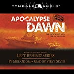 Apocalypse Dawn: Left Behind Military #1 | Mel Odom