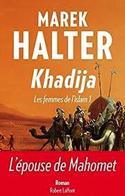 Khadija – tekijä: Marek Halter