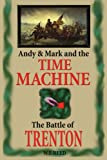 Andy and Mark and the Time Machine, Wilfred F. Reed, 0595235875
