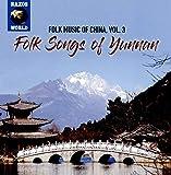 Folk Music of China, Vol. 3 - Folk Songs of Yunnan