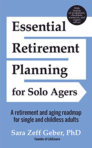 Image of Essential Retirement Planning for Solo Agers: A Retirement and Aging Roadmap for Single and Childless Adults