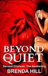 Beyond the Quiet: Second Chances: The Awakening