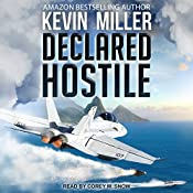 Declared Hostile: Flip Wilson Series, Book 2 | Kevin P. Miller