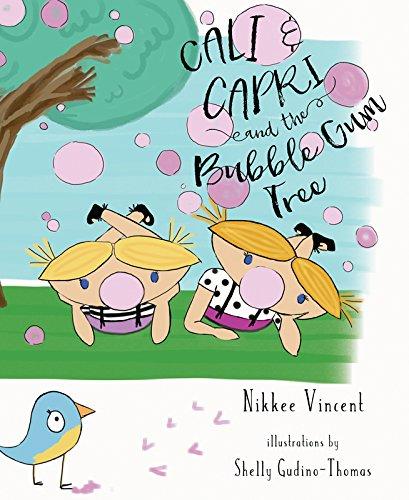 Download Cali and Capri, and the Bubble Gum Tree PDF