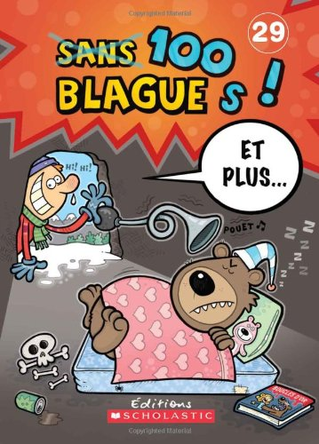 Download 100 Blagues! Et Plus... N? 29 (French Edition) ebook