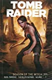 Tomb Raider Volume 1: Season of the Witch