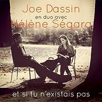 Hélène Ségara en duo avec Joe Dassin:  et si tu n'éxistais pas