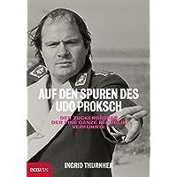 Auf den Spuren des Udo Proksch: Der Zuckerbäcker, der eine ganze Republik verführte