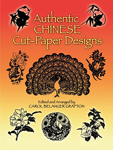 Authentic Chinese Cut-Paper Designs (Dover Pictorial Archive)