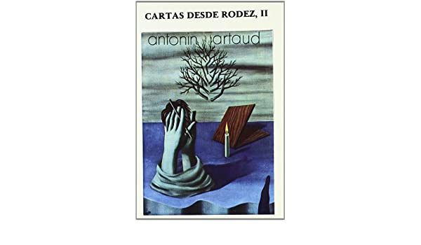 Cartas desde Rodez II (Arte / Crítica): Amazon.es: Antonin ...