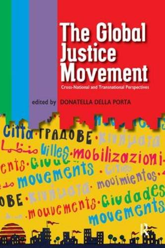 Global Justice Movement: Cross-national and Transnational Perspectives