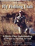Fly Fishing Utah, Steve Schmidt, 0963725688
